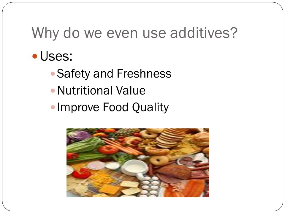What do you think? Is the research supporting the safety of additives trustworthy and reliable?