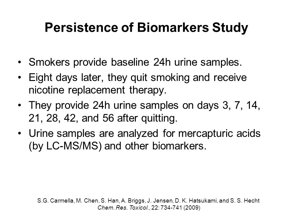 Persistence of Biomarkers Study Smokers provide baseline 24h urine samples.