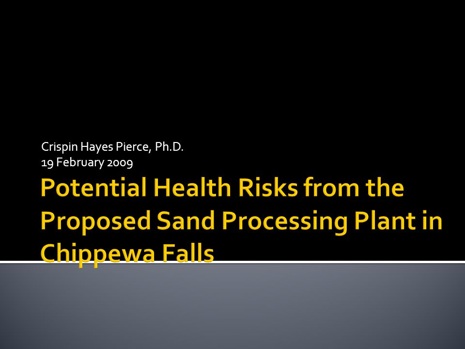  The DNR assumed that no dust would be coming off the surge piles of sand.