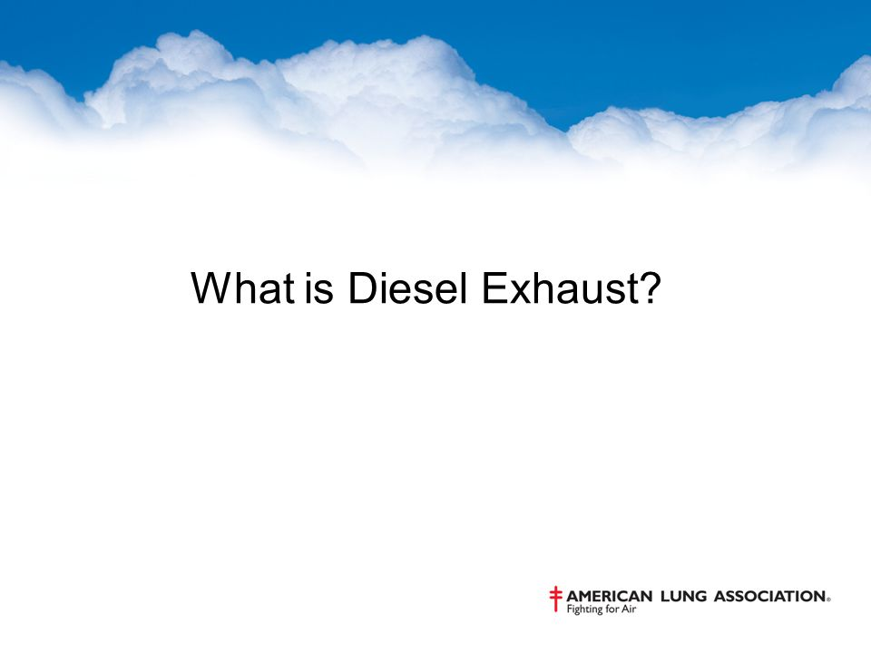 What is Diesel Exhaust?