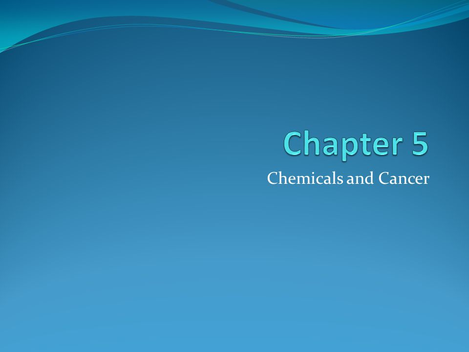 Chemicals and Cancer