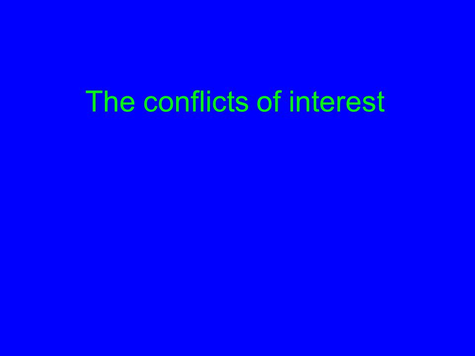 The conflicts of interest
