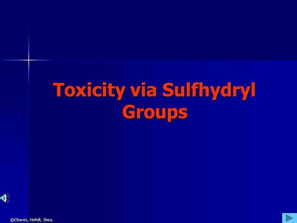 Toxicity via Sulfhydryl Groups