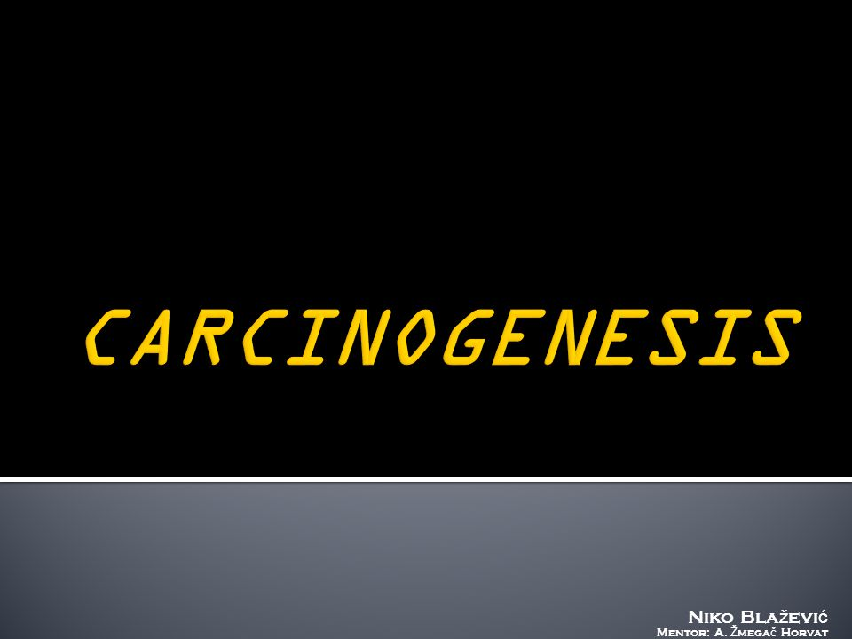  The process of transformation from a normal cell to a cancerous one  Synonym: neoplasia Carcin ogenes is