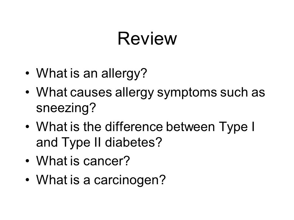 Review What is an allergy. What causes allergy symptoms such as sneezing.