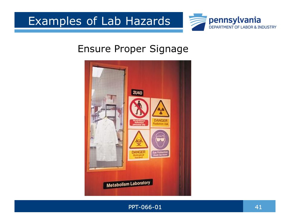 Examples of Lab Hazards Ensure Proper Signage 41PPT-066-01