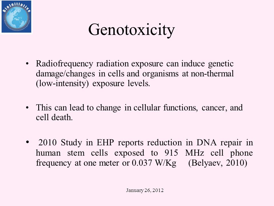 January 26, 2012 Key Findings of the BioInitiative Report (2007) Low-intensity (non-thermal) effects are established for ELF-EMF and for wireless radiofrequency radiation.