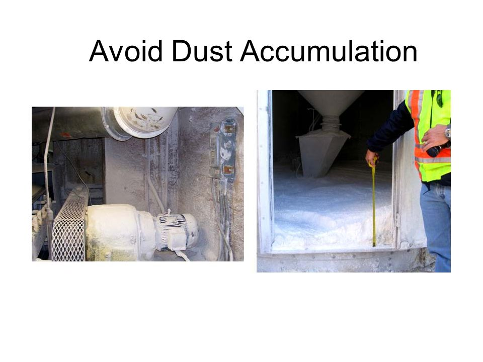Avoid Dust Accumulation