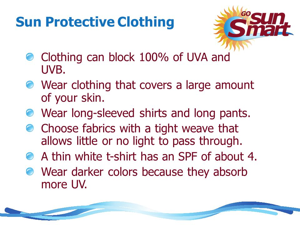 Sun Protective Clothing Clothing can block 100% of UVA and UVB.
