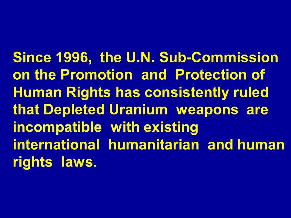 Since 1996, the U.N.