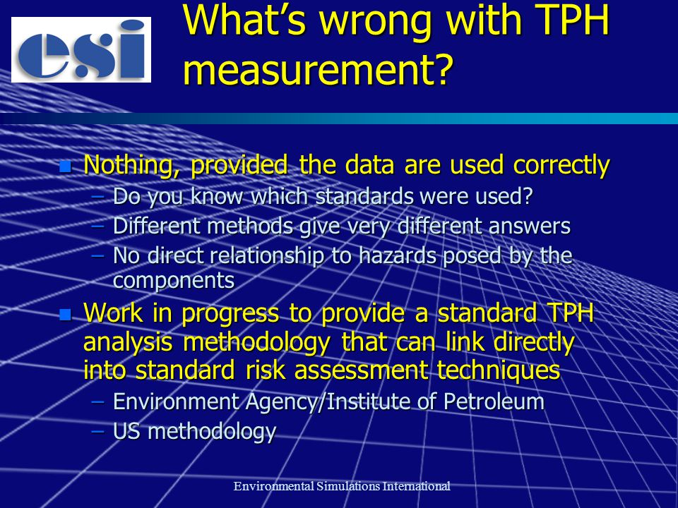 Environmental Simulations International What's wrong with TPH measurement.
