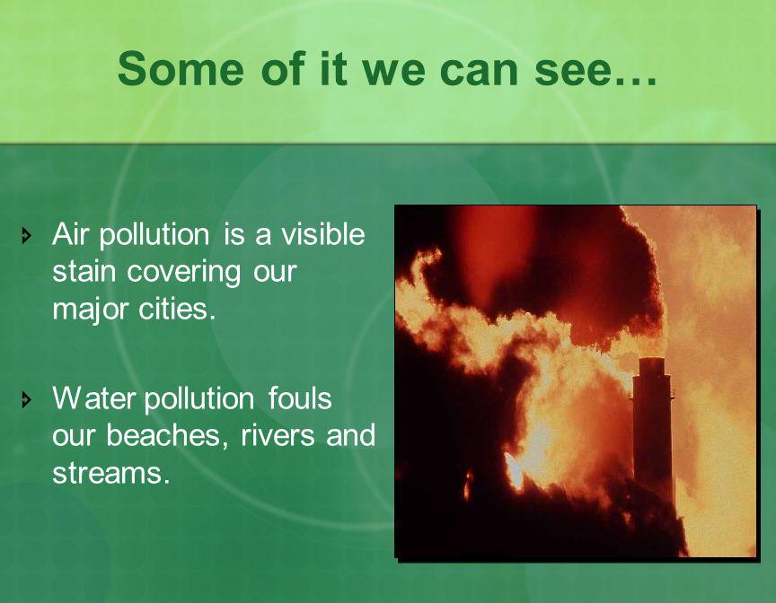 Typical Air Pollutants Carbon Monoxide Ozone Formaldehyde Sulfur Dioxide Acetylene Nitrogen Dioxide Ammonia Methyl Chloride