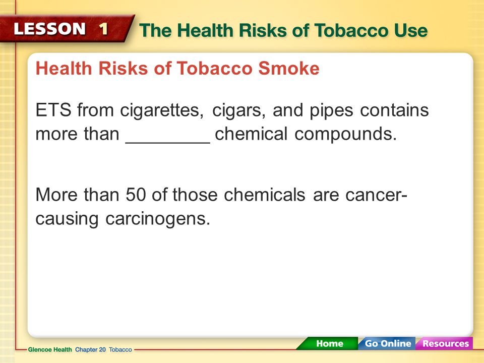 Health Risks of Tobacco Smoke ______________ smoke is more dangerous than mainstream smoke.