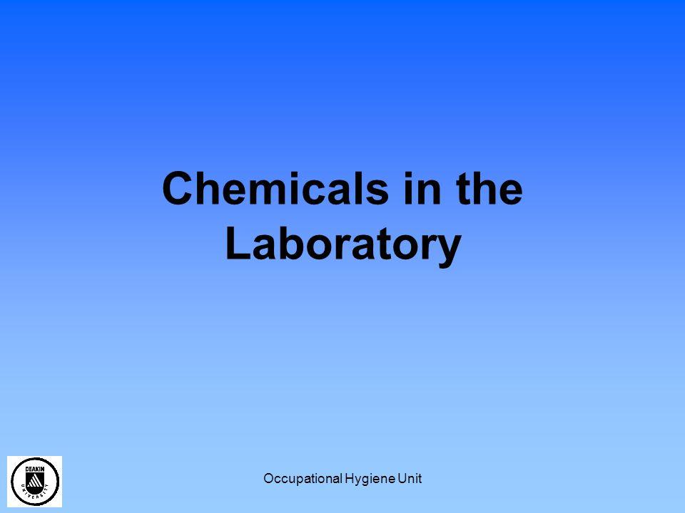 Occupational Hygiene Unit Chemicals in the Lab Legal Requirements Drugs and Poisons Dangerous Goods Hazardous Substances Risk Assessments
