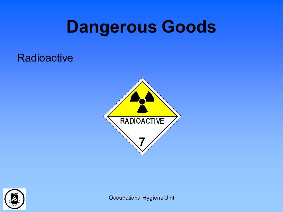 Occupational Hygiene Unit Dangerous Goods Radioactive