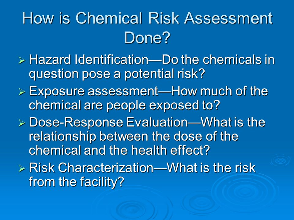 Exposure Assessment of Airborne Chemicals  Inhalation exposure can be estimated by using a daily breathing rate and the air concentration.