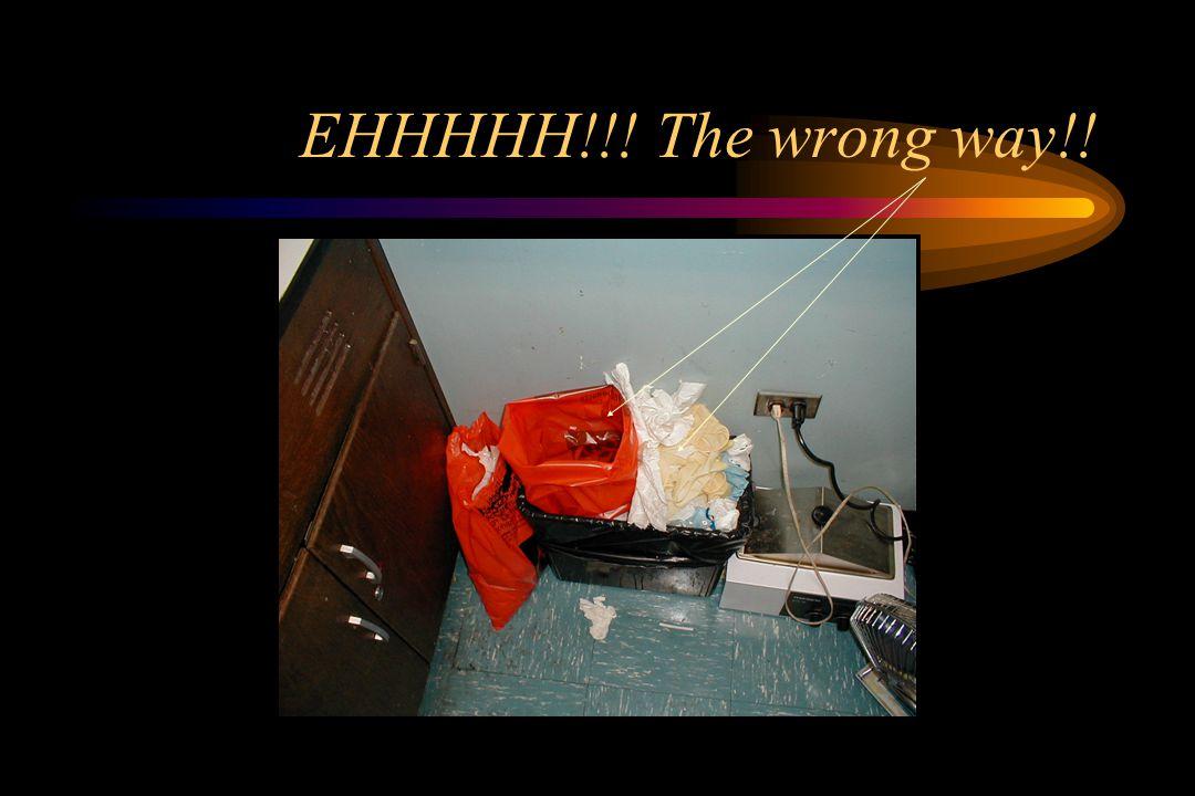 EHHHHH!!! The wrong way!!