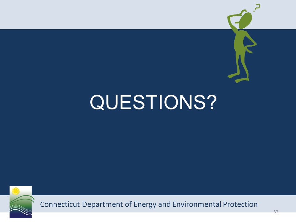 Connecticut Department of Energy and Environmental Protection QUESTIONS 37
