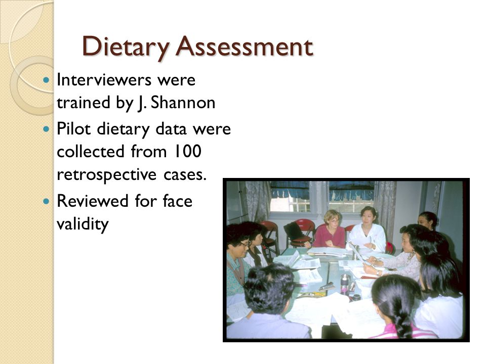 Dietary Assessment Interviewers were trained by J.