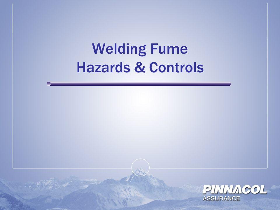 Welding Fume Hazards & Controls
