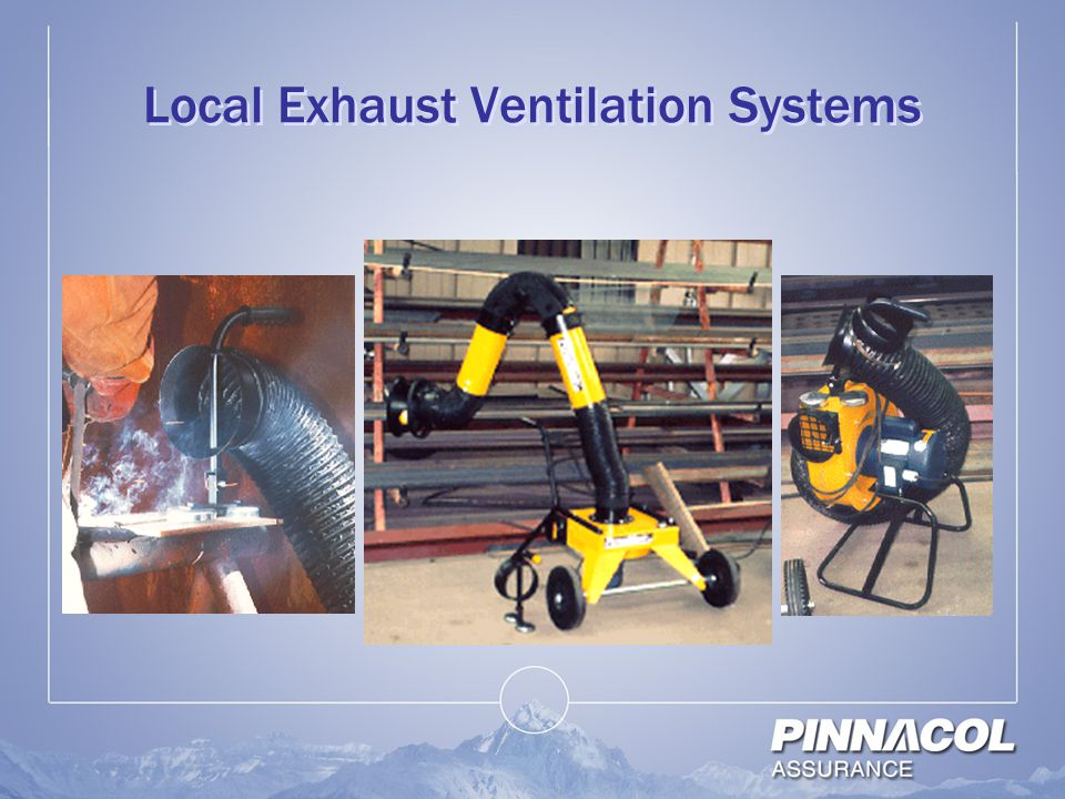Local Exhaust Ventilation Systems