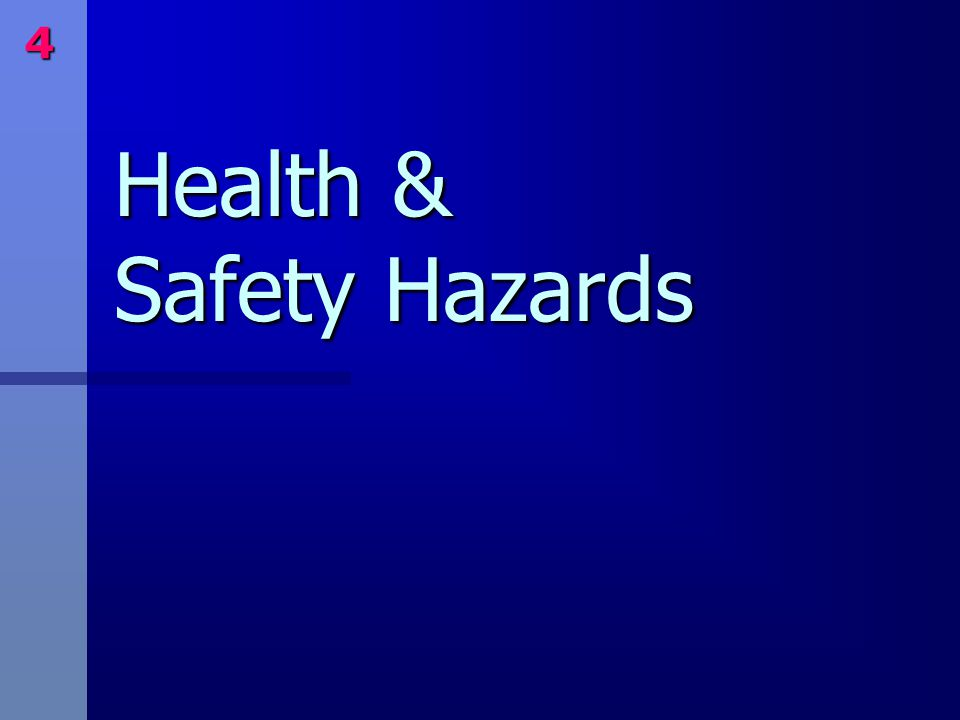 Health & Safety Hazards 4