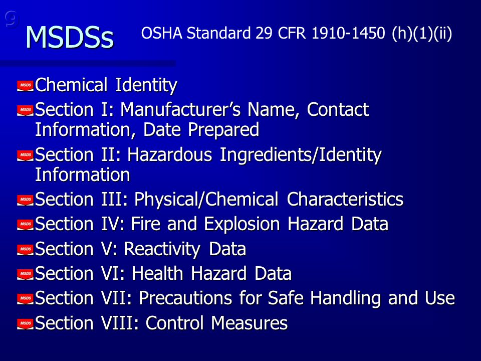 Chemical Identity Section I: Manufacturer's Name, Contact Information, Date Prepared Section II: Hazardous Ingredients/Identity Information Section II