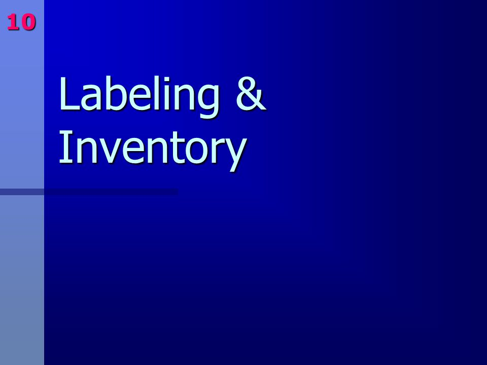Labeling & Inventory 10