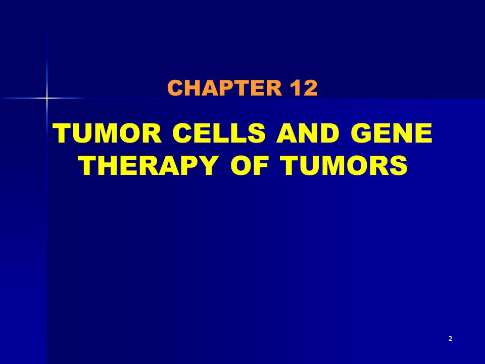 3 Tumor (neoplasm) is the disease involved gene mutation, but it can not be inherited.