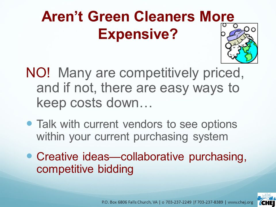 Aren't Green Cleaners More Expensive. NO.