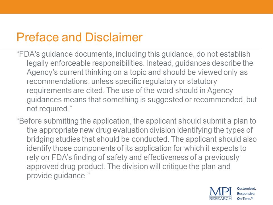 """Preface and Disclaimer """"FDA's guidance documents, including this guidance, do not establish legally enforceable responsibilities. Instead, guidances d"""