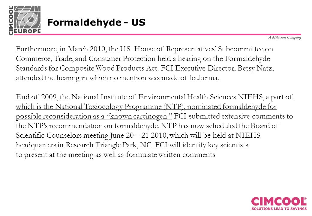 Formaldehyde - US Furthermore, in March 2010, the U.S.