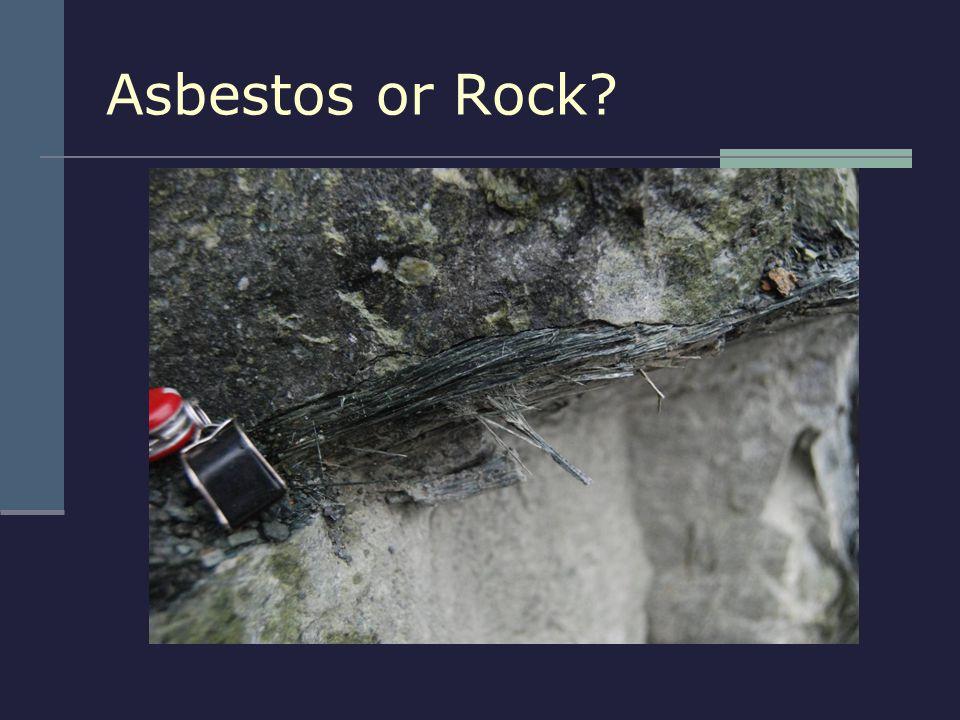 Asbestos or Rock