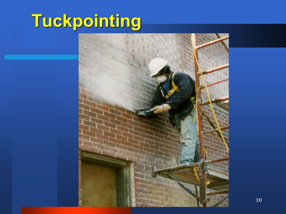 10Tuckpointing