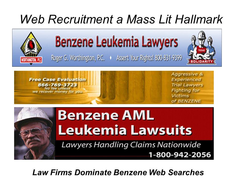 Web Recruitment a Mass Lit Hallmark Law Firms Dominate Benzene Web Searches