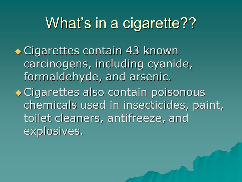 What's in a cigarette .