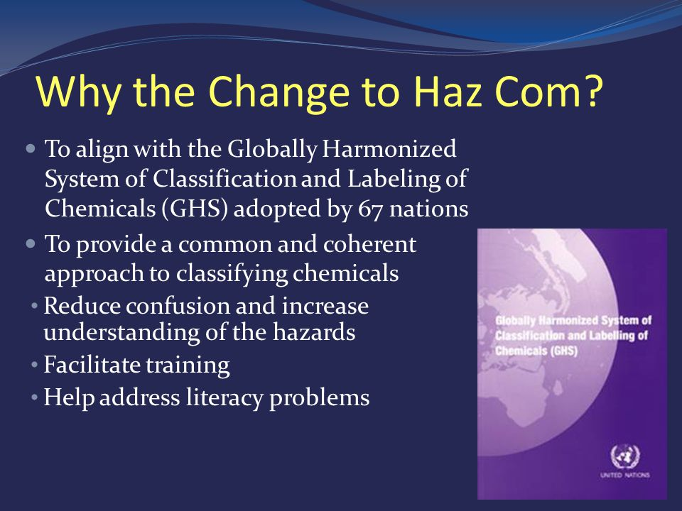 Why the Change to Haz Com.