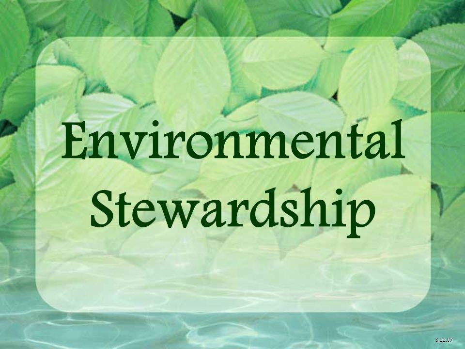 Environmental Stewardship 3.22.07