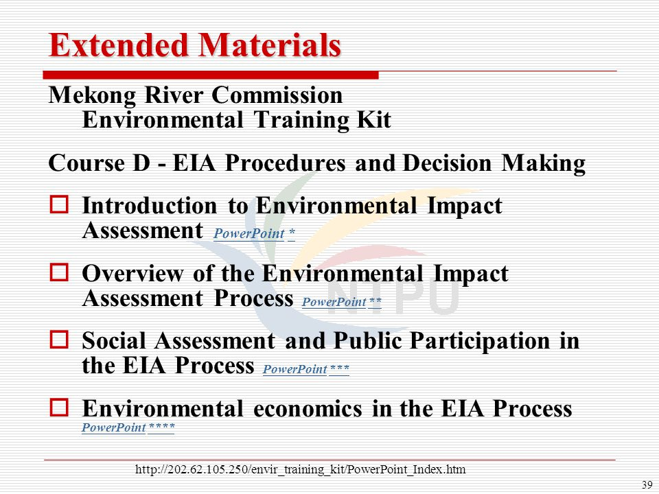 39 Extended Materials Mekong River Commission Environmental Training Kit Course D - EIA Procedures and Decision Making   Introduction to Environment
