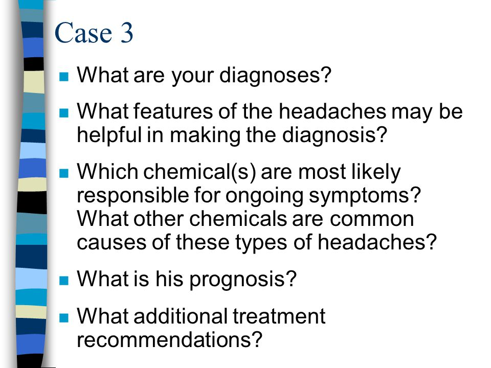 Case 3 n What are your diagnoses.