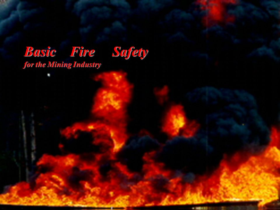 Basic Fire Safety for the Mining Industry