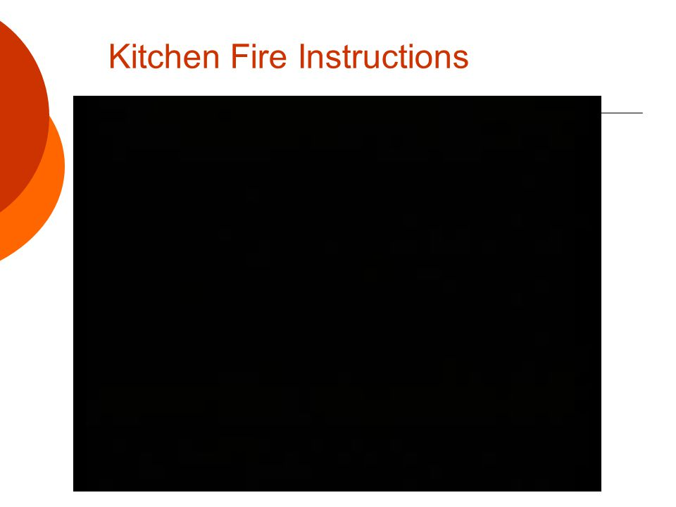 Kitchen Fire Instructions