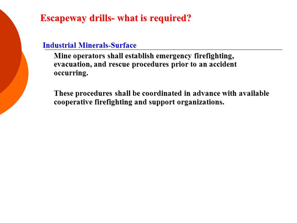 Escapeway drills- what is required.