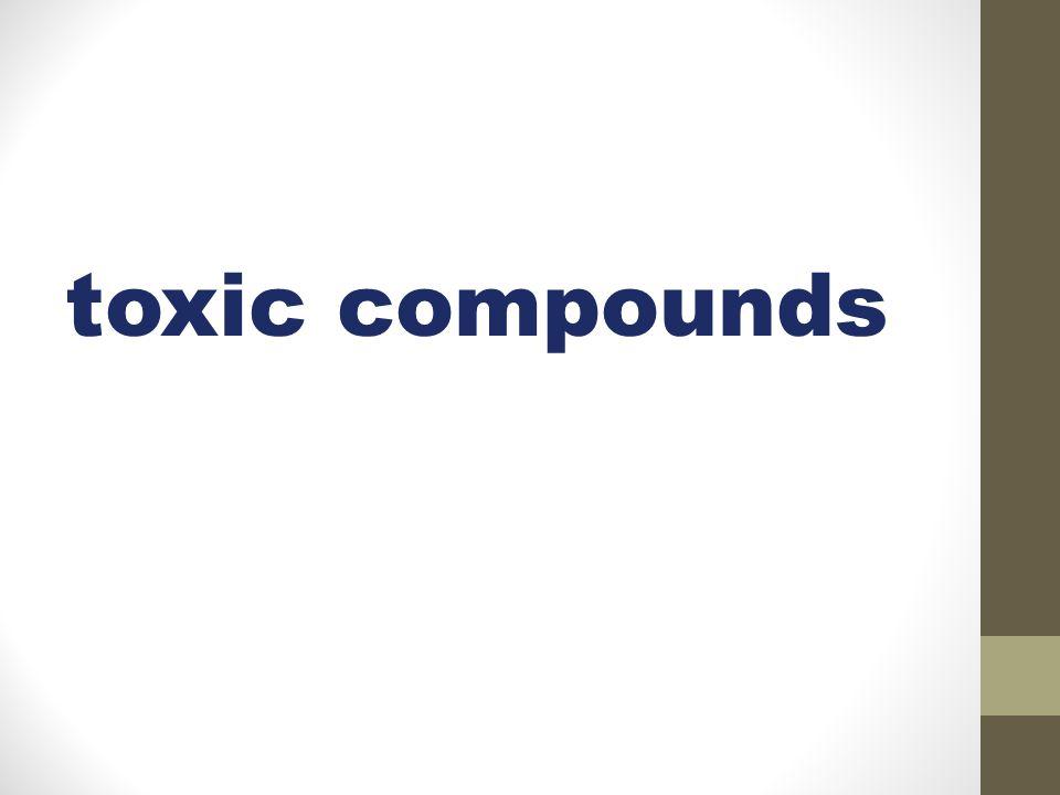 toxic compounds
