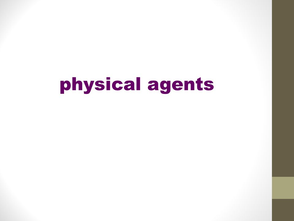 physical agents