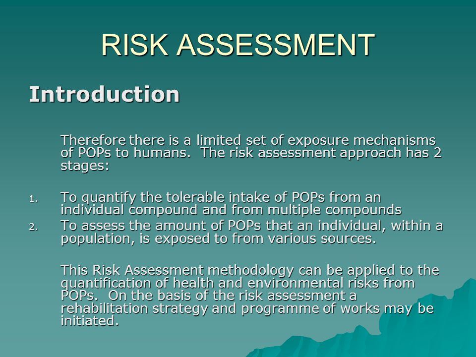 RISK ASSESSMENT Quantitative Risk Assessment Tier 1 The identified hazard, in this case the source concentration, is compared against a national or international standard or guideline value e.g.
