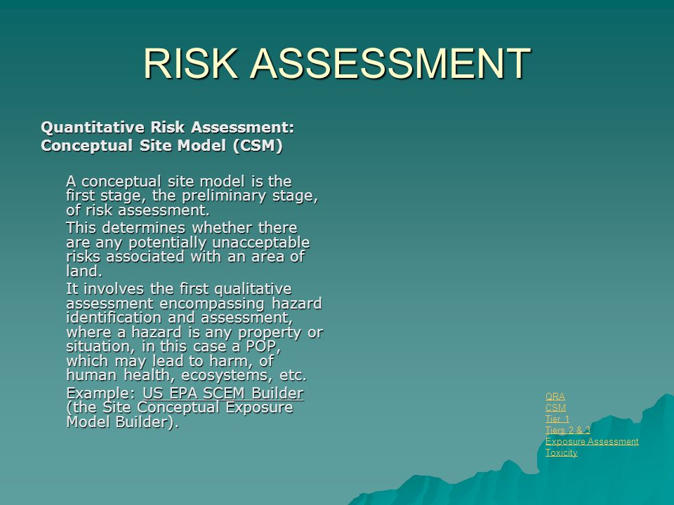 RISK ASSESSMENT QRA: Tiers 2 & 3: Exposure Assessment Important Chemical and Physical Parameters I.