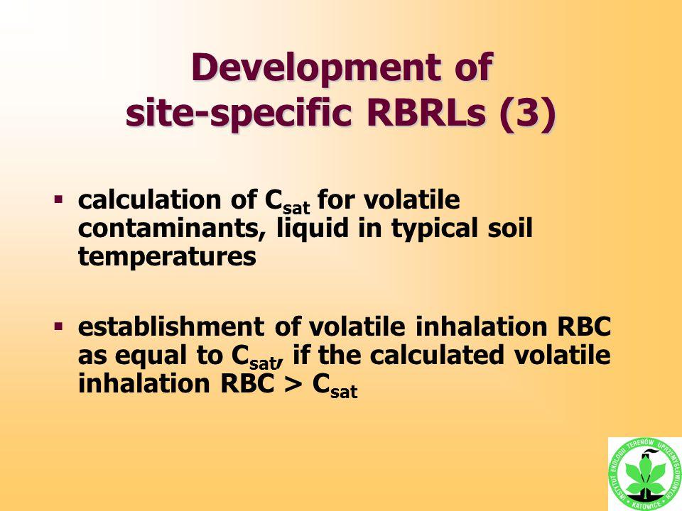  calculation of C sat for volatile contaminants, liquid in typical soil temperatures  establishment of volatile inhalation RBC as equal to C sat, if