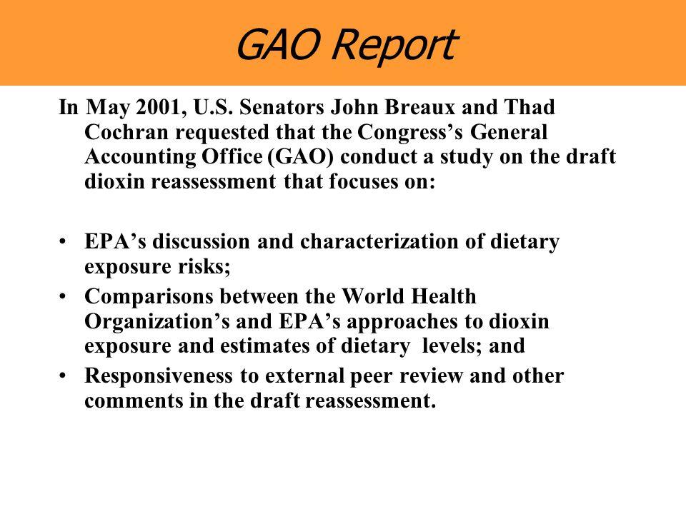 GAO Report In May 2001, U.S.