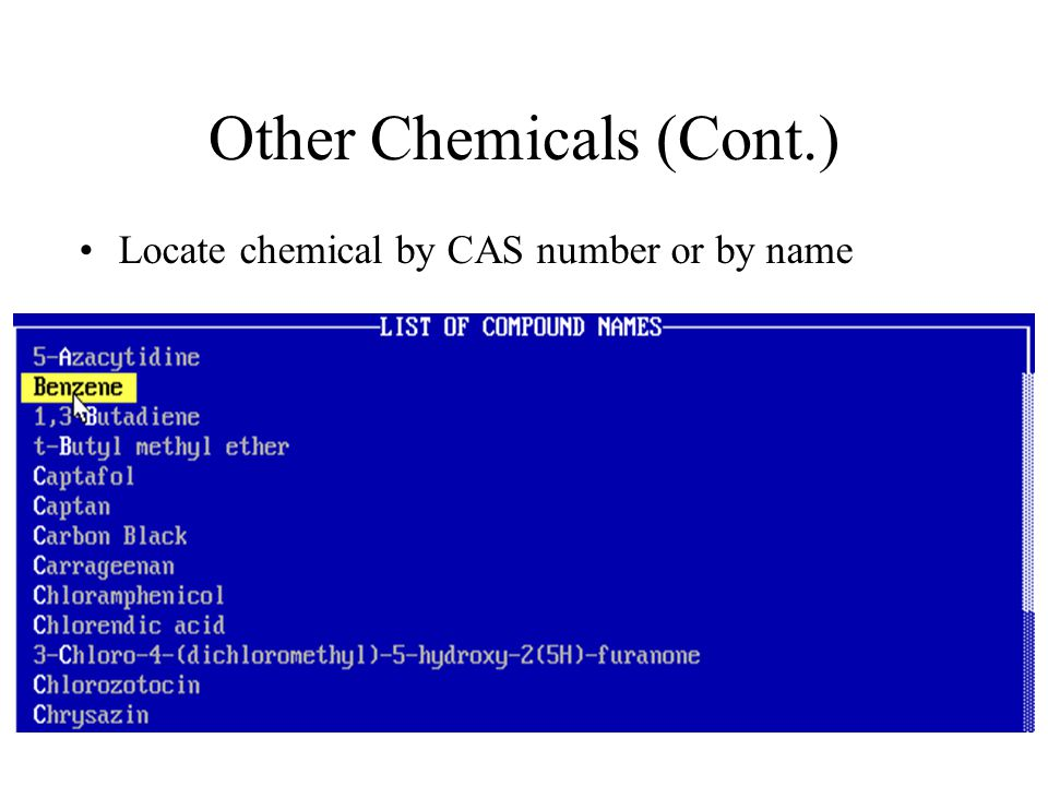Other Chemicals (Cont.) Locate chemical by CAS number or by name